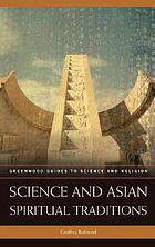 Science and Asian spiritual traditions