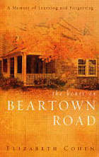 The house on Beartown Road : a memoir of learning and forgetting