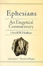 Ephesians : an exegetical commentary