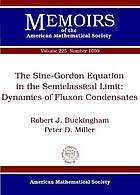 The Sine-Gordon equation in the semiclassical limit : dynamics of fluxon condensates