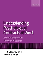 Understanding psychological contracts at work : a critical evaluation of theory and research