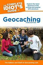 The complete idiot's guide to geocaching.