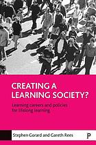 Creating a learning society? : learning careers and policies for lifelong learning