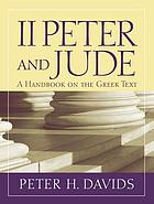 2 Peter and Jude : a handbook on the Greek text