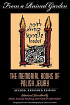 From a ruined garden : the memorial books of Polish Jewry