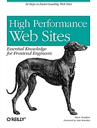 High performance web sites : essential knowledge for frontend engineers