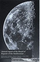 Annual report of the Board of Regents of the Smithsonian Institution.