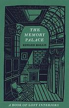 The memory palace : a book of lost interiors