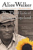 The third life of Grange Copeland.