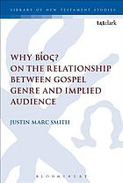 Why Bíos? : on the relationship between Gospel genre and implied audience