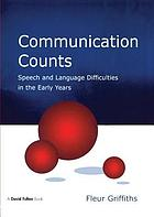 Communication counts : speech and language difficulties in the early years