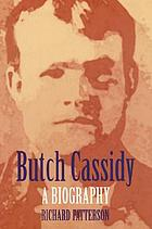 Butch Cassidy : a biography