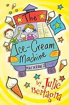 The ice-cream machine