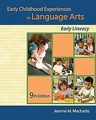 Early childhood experiences in language arts : early literacy