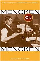 Mencken on Mencken : a new collection of autobiographical writings