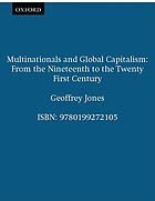 Multinationals and global capitalism : from the nineteenth to the twenty-first century