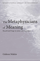 The metaphysicians of meaning : Russell and Frege on sense and denotation