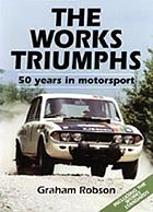 The works Triumphs : 50 years in motorsport : including the works standards