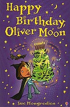 Happy birthday, Oliver Moon