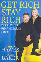 Get rich, stay rich-- and become financially free