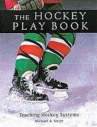 The hockey play book : teaching hockey systems