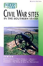 Insiders' guide to Civil War sites in the southern states