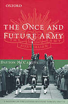 The once and future army : a history of the Citizen Military Forces, 1947-1974