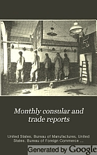 Monthly consular and trade reports