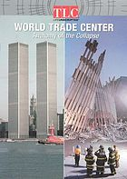 World Trade Center : anatomy of the collapse