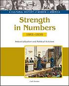 Strength in numbers : industrialization and political activism, 1861-1899