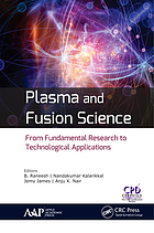Plasma and Fusion Science: From Fundamental Research to Technological Applications.