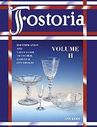 Fostoria. Volume II : identification and value guide to etched, carved & cut designs