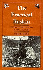 The practical Ruskin : economics and audience in the late work