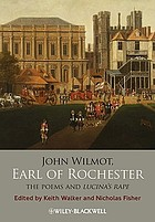 John Wilmot, Earl of Rochester : the poems, and Lucina's rape