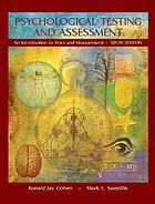 Psychological testing and assessment : an introduction to tests and measurement