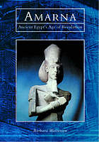 Amarna : ancient Egypt's age of revolution