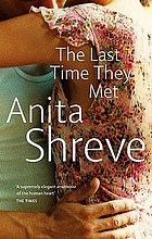 The last time they met : a novel