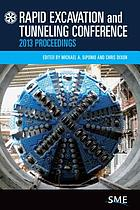 Rapid Excavation and Tunneling Conference 2013 proceedings