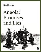 Angola : Promises and Lies.