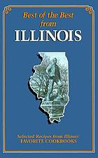 Best of the best from Illinois : selected recipes from Illinois' favorite cookbooks