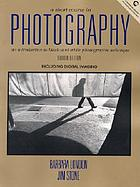 A short course in photography : an introduction to black-and-white photographic technique ; including digital imaging
