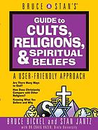 Bruce & Stan's guide to cults, religions, spiritual beliefs