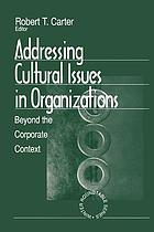 Addressing cultural issues in organizations : beyond the corporate context