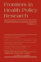 Frontiers in health policy research. Vol. 6
