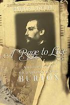 A rage to live : a biography of Richard and Isabel Burton