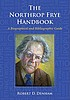 The Northrop Frye handbook : a biographical and... by  Robert D Denham