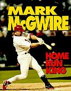 Mark McGwire, home run king