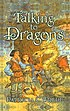 Talking to dragons by  Patricia C Wrede