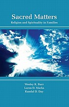 Sacred matters : religion and spirituality in families