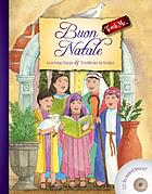 Buon Natale : learning songs & traditions in Italian